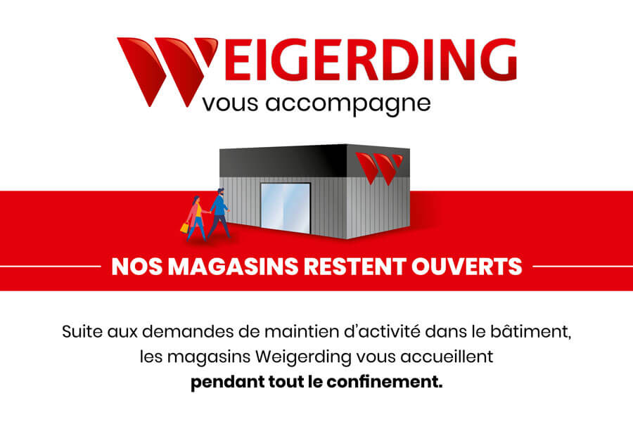 Weigerding vous accompagne
